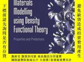 二手書博民逛書店Materials罕見Modelling Using Density Functional TheoryY36