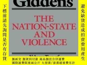 二手書博民逛書店The罕見Nation-state And ViolenceY364153 Anthony Giddens U