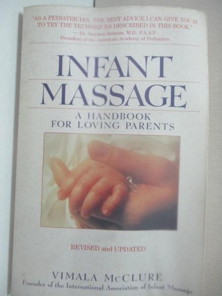 【書寶二手書T7/宗教_AHD】Infant Massage: A Handbook for Loving Parents_McClure, Vimala Schneider