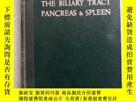 二手書博民逛書店THE罕見BILIARY TRACT PANCREAS SPLEENY193759 出版1964