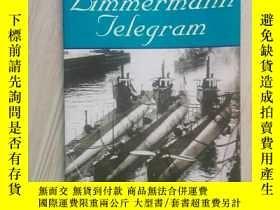 二手書博民逛書店The罕見Zimmermann Telegram(電焊工電報)平