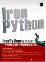 二手書博民逛書店 《IronPython程式設計 - Python與.Net Framework整合實作》 R2Y ISBN:9862010584