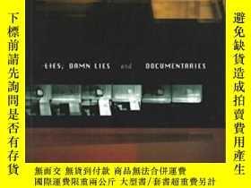 二手書博民逛書店Lies,罕見Damn Lies And Documentaries-謊言,該死的謊言和紀錄片Y436638