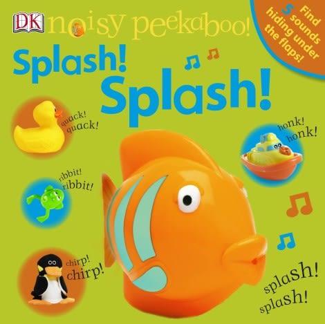 【幼兒聲音書】SPLASH! SPLASH! /NOISY PEEKABOO!  (和寶寶玩捉迷藏-進階聲音版)