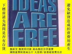二手書博民逛書店IDEAS罕見ARE FREE:how the idea rev