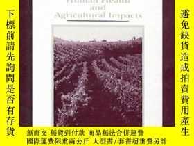 二手書博民逛書店Tropospheric罕見Ozone: Human Health and Agricultural Impact