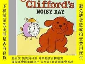 二手書博民逛書店大紅狗克利弗德系列罕見Clifford s Noisy Day