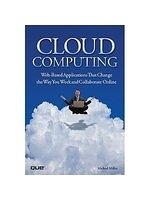 二手書Cloud Computing: Web-Based Applications That Change the Way You Work and Collaborate Online R2Y 0789738031