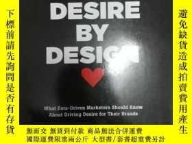 二手書博民逛書店Desire罕見by Design: What Data-dri