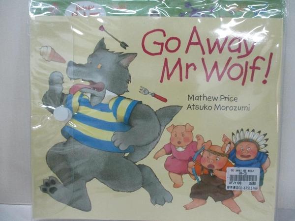 【書寶二手書T4/語言學習_KO9】Go Away Mr. Wolf!