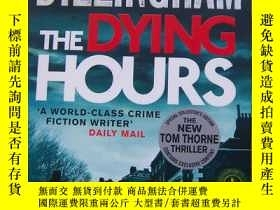 二手書博民逛書店MARK罕見BILLINGHAM THE DYING HOURS