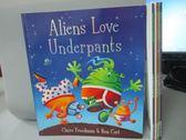 【書寶二手書T5/語言學習_WGP】Aliens Love Underpants_Monsters Love…等_共5本