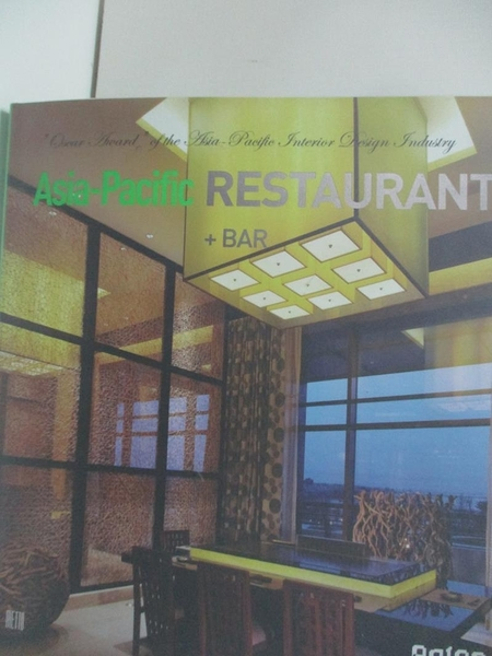 【書寶二手書T1/旅遊_DTI】Asia-Pacific Restaurant +BAR