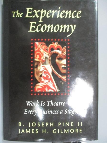【書寶二手書T4/財經企管_YCT】The Experience Economy_原價873_B. Joseph Pine