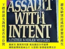 二手書博民逛書店assault罕見with intentY182140 出版19