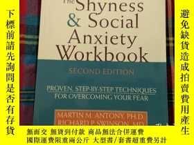 二手書博民逛書店the罕見Shyness & Social Anxiety Wo-2EY22710 Martin Antony