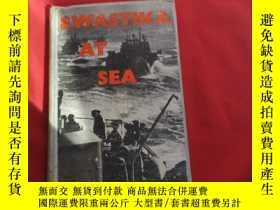 二手書博民逛書店SWASTIKA罕見AT SEA THE STRUGGLE AND DESTRUCTION OF THE GERM