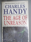 【書寶二手書T3/原文小說_HHG】The age of unreason_Charles Handy.