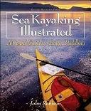 二手書博民逛書店《Sea Kayaking Illustrated: A Visual Guide to Better Paddling》 R2Y ISBN:0071392343