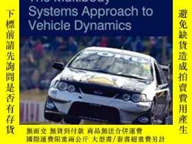 二手書博民逛書店The罕見Multibody Systems Approach To Vehicle DynamicsY364