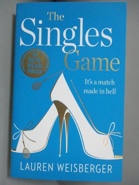 【書寶二手書T5/原文小說_KJL】The Singles Game_Lauren Weisberger