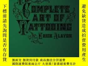 二手書博民逛書店The罕見Complete Art of TattooingY360448 Erick Alayon Crea