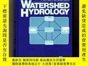 二手書博民逛書店Watershed罕見Hydrology (prentice Hall Advanced Reference Se