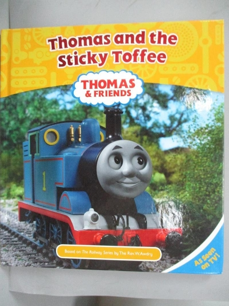 【書寶二手書T6/兒童文學_WEP】Thomas and Sticky Toffee_No Author