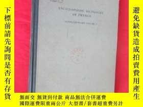 二手書博民逛書店ENCYLOPAEDIC罕見DICTIONARY OF PHYSICS(SUPPLEMENTARY VOLUME