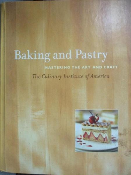 【書寶二手書T1/餐飲_XER】Baking and Pastry-Mastering..._Culinary Institute…