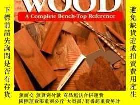二手書博民逛書店Working罕見Wood: A Complete Bench-Top Reference-工作木材:一個完整的桌