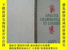 二手書博民逛書店ANALYSE GRAMMATICALE ET罕見LOGIQUE (法文原版)Y7353 E.GRAMMONT