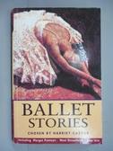 【書寶二手書T2/原文小說_IPW】Ballet stories_Harriet Castor
