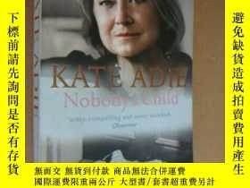 二手書博民逛書店NOBODY S罕見CHILD:Who are you when