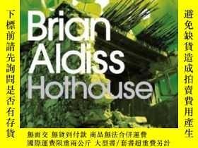 二手書博民逛書店罕見Hothouse-溫室Y436638 Brian Aldiss Penguin Classic, ...