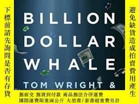 二手書博民逛書店Billion罕見Dollar WhaleY255562 Tom Wright Hachette Books