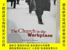 二手書博民逛書店The罕見Church in the Workplace (職場