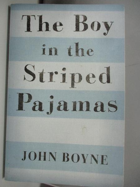 【書寶二手書T3/原文書_ALK】The Boy in the Striped Pajamas_Boyne
