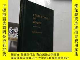 二手書博民逛書店【英文原版】罕見LEGAL STATUS OF WOMENY24