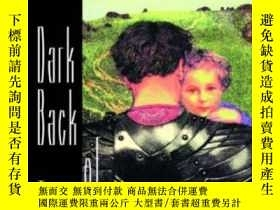二手書博民逛書店Dark罕見Back Of TimeY256260 Javier Marias New Directions