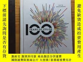 二手書博民逛書店100罕見Years Of Color: Beautiful Images & Inspirational Pal