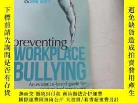 二手書博民逛書店preventing罕見workplace bullying防止職場欺淩Y25607 preventing w