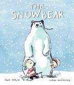 【麥克書店】THE SNOWBEAR  / 英文繪本《主題:溫馨情誼.聖誕節.冬天》