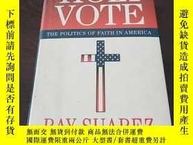 二手書博民逛書店The罕見Holy Vote: The Politics of