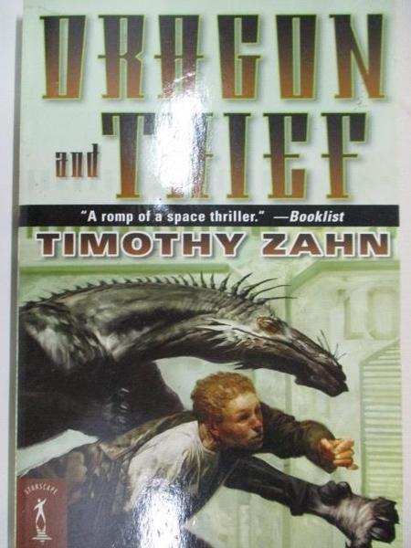 【書寶二手書T6/原文小說_A1K】Dragon and Thief_Timothy Zahn
