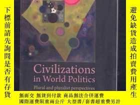 二手書博民逛書店Civilizations罕見in World Politics