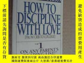 二手書博民逛書店How罕見to Discipline, With Love 英文