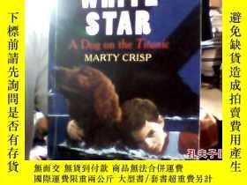 二手書博民逛書店white罕見star a dog on the tit1891