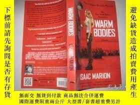 二手書博民逛書店Warm罕見Bodies 英文原版Y9112 Isaac Mar