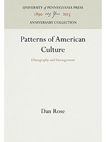 二手書博民逛書店 《Patterns of American culture : ethnography & estrangement》 R2Y ISBN:0812281659│DanRose